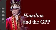 Hamilton and the GPP Exhibit