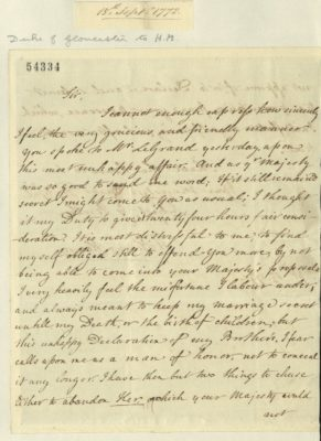 The Duke of Gloucester writes to George III on the subject of his secret marriage, 1772. RA GEO/MAIN/54334
